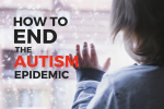 2018-09-23   How to End the Autism Epidemic, by J.B. Handley